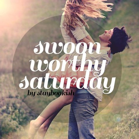 swoonworthy saturday