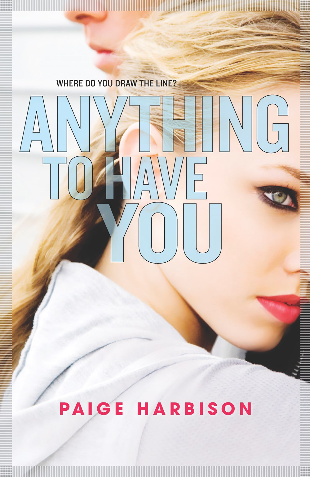 Review: Anything to Have You by Paige Harbison