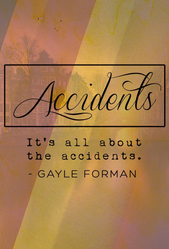 gayle forman accidents