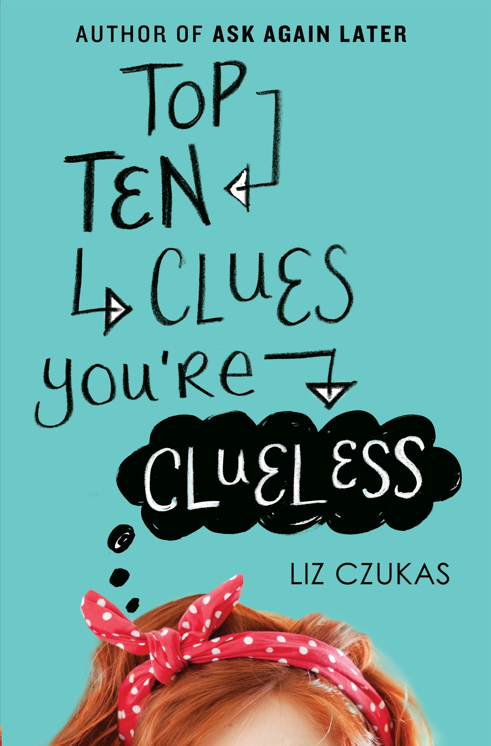 Top Ten Clues Youre Clueless Liz Czukas