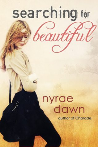 Searching For Beautiful by Nyrae Dawn