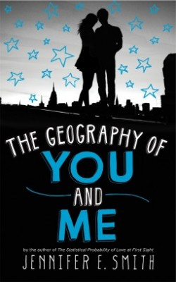 The Geography of You And Me by Jen E. Smith