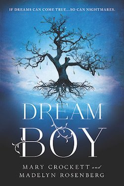 Dream Boy by Madelyn Rosenberg & Mary Crockett + Giveaway