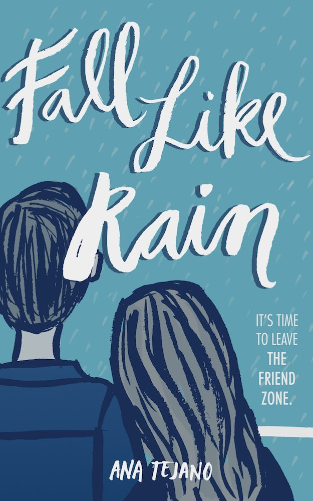 Fall Like Rain by Ana Tejano + Giveaway