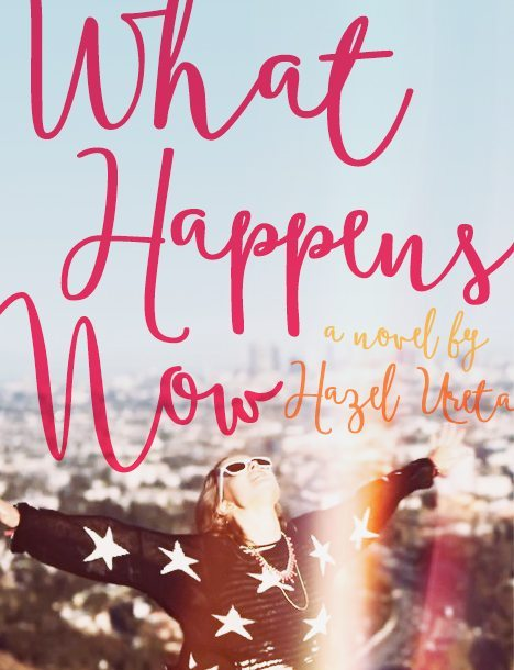 what happens now by hazel ureta