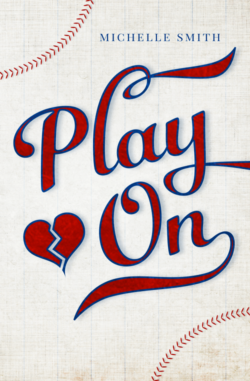 Play On by Michelle Smith + Giveaway