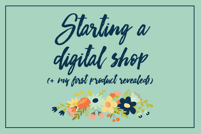 Starting A Digital Shop