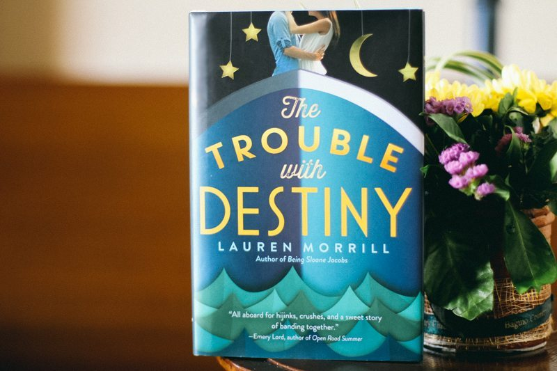 Book Review - The Trouble with Destiny by Lauren Morrill