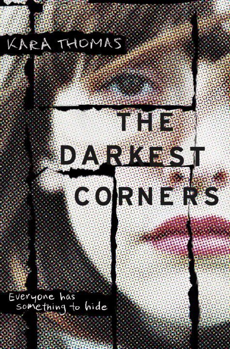 The Darkest Corners by Kara Thomas || #ThrillerThursday