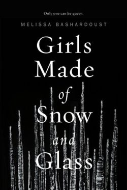 Girls Made of Snow and Glass by Melissa Bashardoust || PH Blog Tour