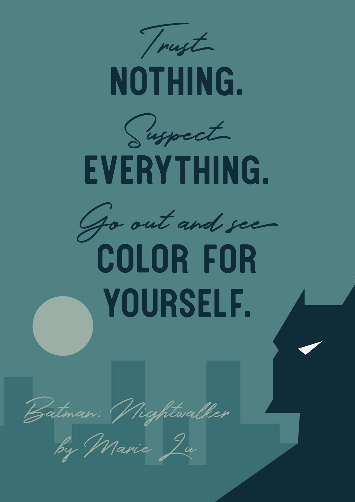 Batman Nightwalker by Marie Lu Quote - Trust Nothing