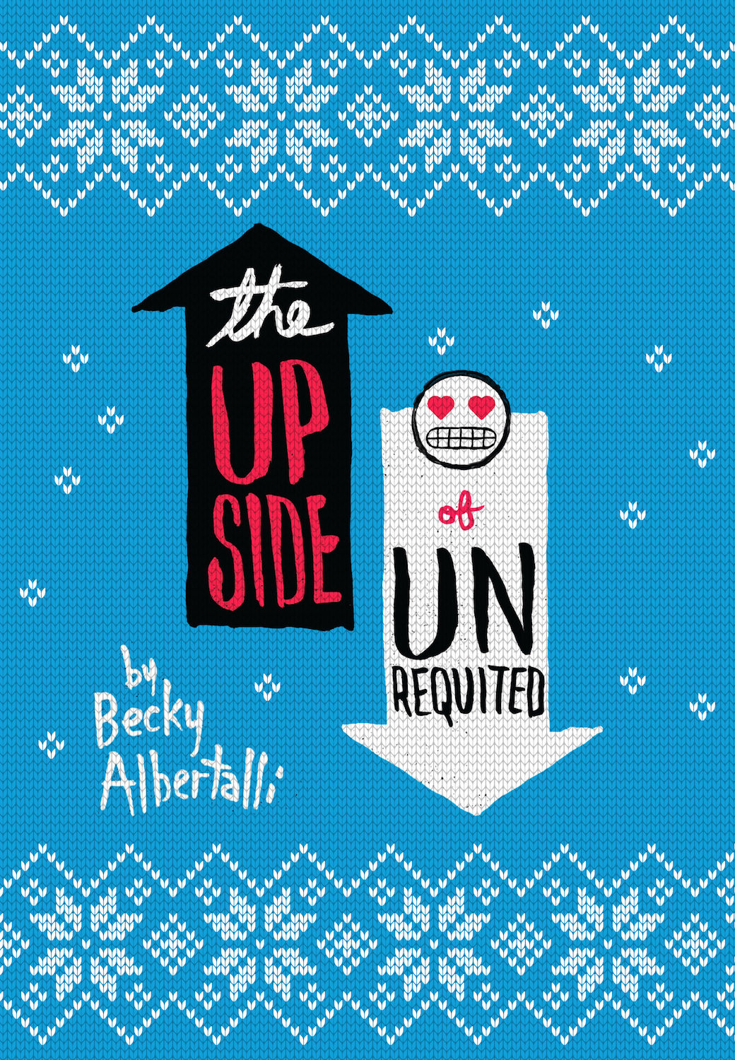 YA Christmas Sweater -  The Upside of Unrequited