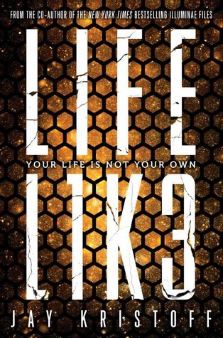 PH Blog Tour: LIFEL1K3 by Jay Kristoff (Excerpt)