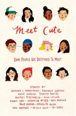 Meet Cute: Some People Are Destined to Meet by Jennifer L. Armentrout & More
