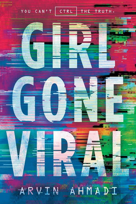 Girl Gone Viral by Arvin Ahmadi || Blog Tour Review